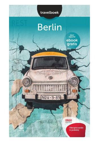 Berlin. Travelbook. Wydanie 1 (wydanie 1)