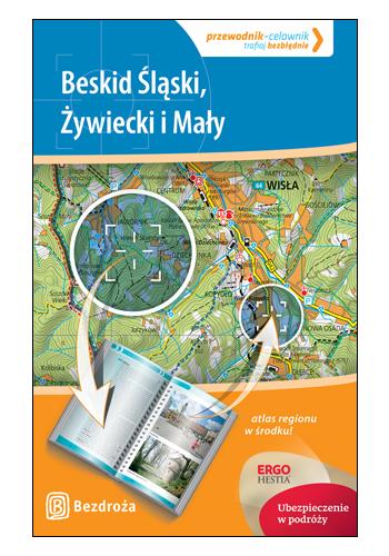 Beskid Śląski, Żywiecki i Mały. Przewodnik-celownik. Wydanie 1 (wydanie 1)
