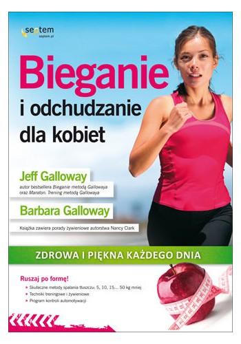 Bieganie i odchudzanie dla kobiet. Zdrowa i piękna każdego dnia (wydanie 1)