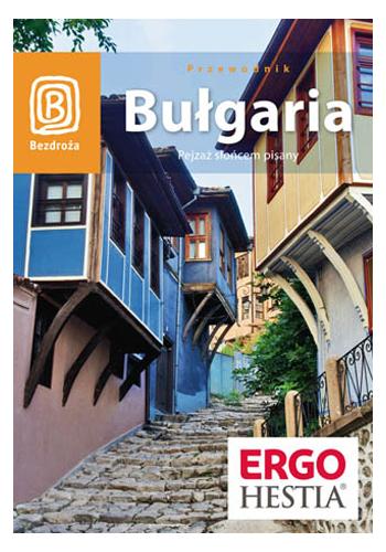 Bułgaria. Pejzaż słońcem pisany. Wydanie 5 (wydanie 5)