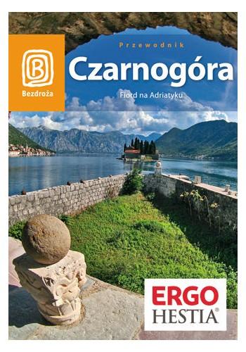 Czarnogóra. Fiord na Adriatyku. Wyd. 5 (wydanie 5)