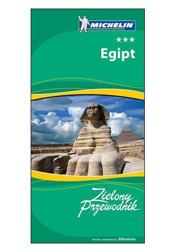 Egipt. Zielony przewodnik (wydanie I) (wydanie 1)
