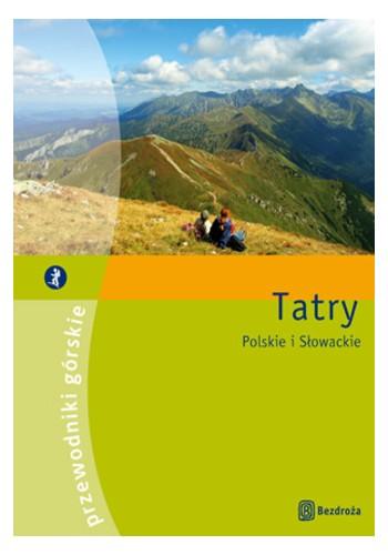 Tatry. Przewodniki górskie (wydanie I) (wydanie 1)