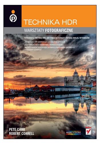 Technika HDR. Warsztaty fotograficzne (wydanie 1)