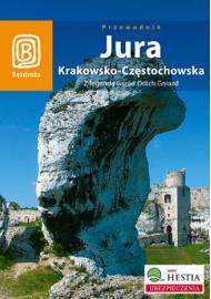 Jura Krakowsko - Częstochowska. Z legendą wśród Orlich Gniazd. Wydanie 2