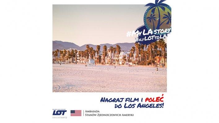 Konkurs: Pokaż nam #MyLAStory i poleć do Kalifornii