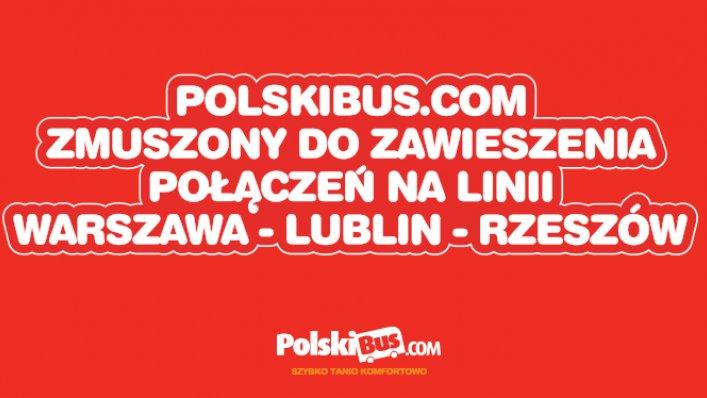 PolskiBus.com zmuszony do zawieszenia połączeń na linii Warszawa - Lublin - Rzeszów
