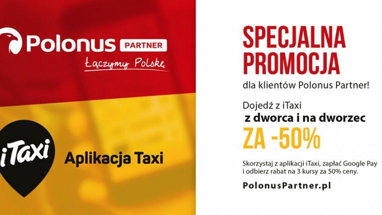 Wspólna promocja Polonusa, iTaxi i Google Pay